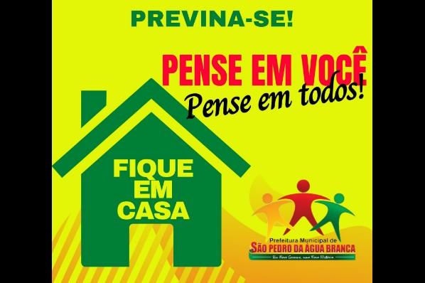 PREFEITURA DE SÃO PEDRO DA ÁGUA BRANCA INCIA CAMPANHA CONTRA O CORONAVÍRUS